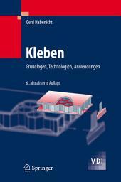 Kleben: Grundlagen, Technologien, Anwendungen, Ausgabe 6