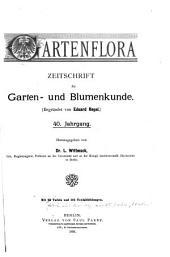 Gartenflora: Blätter für Garten- und Blumenkunde, Band 40
