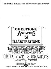 Hawkins Electrical Guide ...: Questions, Answers & Illustrations; a Progressive Course of Study for Engineers, Electricians, Students and Those Desiring to Acquire a Working Knowledge of Electricity and Its Applications; a Practical Treatise, Issue 3