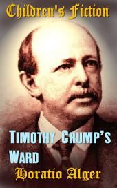 Timothy Crump's Ward: Children's Fiction