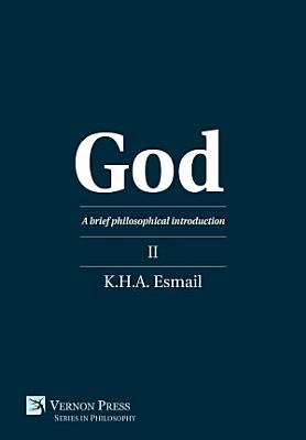 God  A brief philosophical introduction II