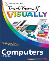 Teach Yourself VISUALLY Computers: Edition 5