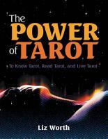The Power of Tarot  To Know Tarot  Read Tarot  and Live Tarot PDF