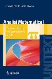 Analisi Matematica I: Teoria ed esercizi con complementi in rete, Edizione 3