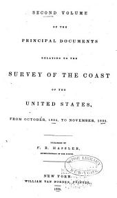 Principal Documents Relating to the Survey of the Coast of the United States: From October, 1834 to November, 1835