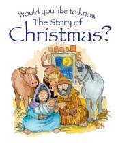 Would You Like to Know about Christmas?