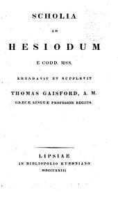 Poetae minores graeci: Scholia ad Hesiodum e codd. mss