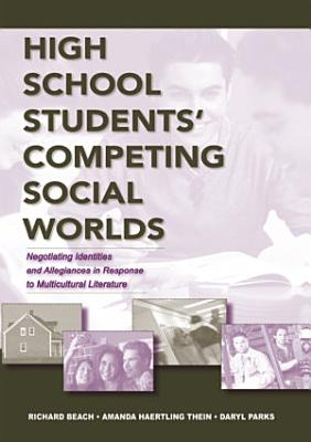 High School Students  Competing Social Worlds
