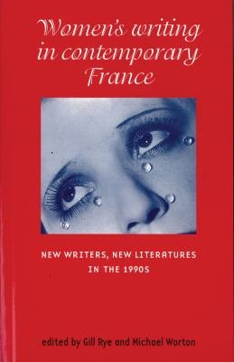 Women s Writing in Contemporary France PDF