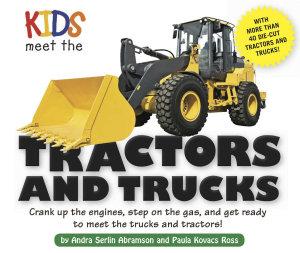 Kids Meet the Tractors and Trucks PDF