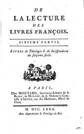 Mélanges tirés d'une grande bibliothèque ...: De la lecture des livren françois