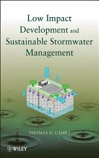 Low Impact Development and Sustainable Stormwater Management PDF