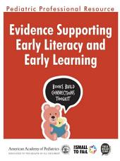 Evidence Supporting Early Literacy and Early Learning
