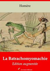 La Batrachomyomachie: Nouvelle édition augmentée