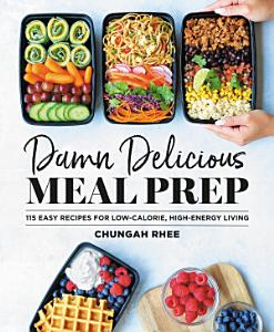 Damn Delicious Meal Prep Book