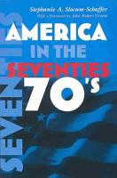 America in the Seventies PDF