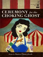 Ceremony for the Choking Ghost PDF