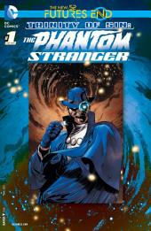 Trinity of Sin: The Phantom Stranger: Futures End (2014-) #1