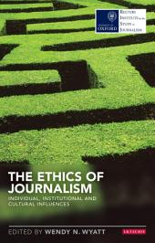 The Ethics of Journalism: The Decline of Newspapers and the Rise of Digital Media