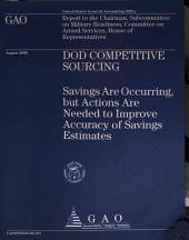 Dod Competitive Sourcing: Congressional Audit Reports
