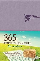365 Pocket Prayers for Mothers PDF