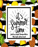 It's Summer Time Juice and Smoothie Recipe Journal