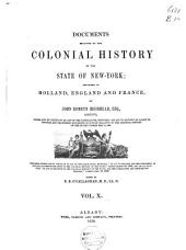 Documents Relative to the Colonial History of the State of New-York: Volume 10