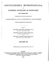Encyclopædia Metropolitana; Or, Universal Dictionary of Knowledge ...: Comprising the Twofold Advantage of a Philosophical and an Alphabetical Arrangement, with Appropriate Engravings, Volume 20