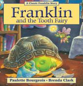 Franklin and the Tooth Fairy: Read-Aloud Edition