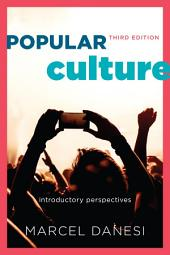 Popular Culture: Introductory Perspectives, Edition 3
