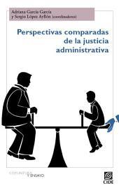 Perspectivas comparadas de la justicia administrativa