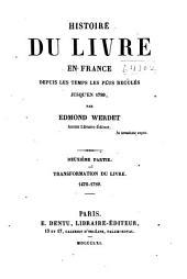Histoire du livre en France depuis les temps les plus reculés jusqu'en 1789: Volume2