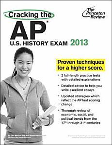 Cracking the AP U S  History Exam  2013 Book