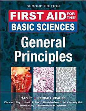 First Aid for the Basic Sciences  General Principles  Second Edition PDF