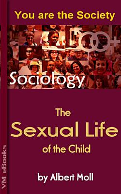 The Sexual Life of the Child PDF