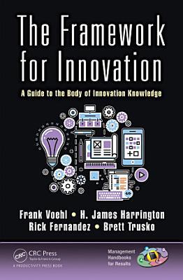 The Framework for Innovation