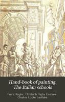 Hand book of painting  The Italian schools PDF