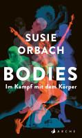 Bodies  Im Kampf mit dem K  rper PDF