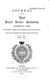 Journal of the Royal United Service Institution: Volume 15
