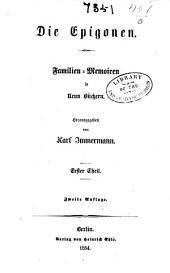 Die epigonen: Familienmemoiren in neun büchern, Band 1