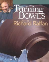 Turning Bowls With Richard Raffan Book PDF