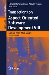 Transactions on Aspect-Oriented Software Development VIII