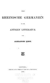 Das rheinische Germanien in der antiken litterature