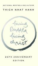 Living Buddha  Living Christ 20th Anniversary Edition PDF