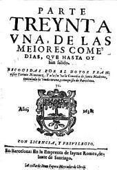 Las Meiores Comedias, Qve Hasta Oy han salido ; Recogidas Por El Dotor Francisco Ximenez: Volumen 31