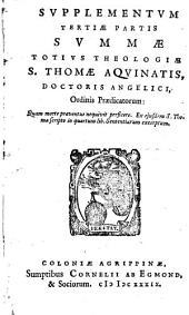 Summa totus theologiae Sancti Thomae Aquinatis, tertiae partis