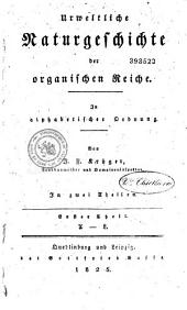 Urweltliche naturgeschichte der organischen reiche: In alphabetischer ordnung