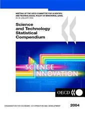 Science and Technology Statistical Compendium 2004