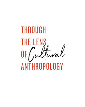 Through the Lens of Cultural Anthropology PDF