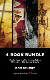 Thaddeus Lewis Mysteries 4-Book Bundle: On the Head of a Pin / Sowing Poison / 47 Sorrows / The Burying Ground